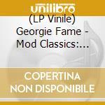 (LP VINILE) MOD CLASSICS 1964-1966                    lp vinile di Georgie fame (2 lp)
