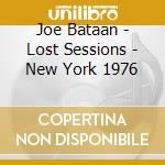 Joe Bataan - Lost Sessions - New York 1976 cd musicale di Joe Bataan