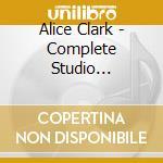 COMPL. STUDIO REC.'68-'72                 cd musicale di CLARK ALICE