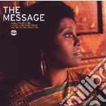 Message. Soul, Funk And Jazzy Grooves From mainstream Records cd musicale di Message The