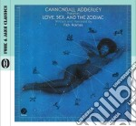 Cannonball Adderley - Love, Sex, And The Zodiac cd musicale di Cannonball Adderley