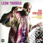 Creator 1969-1973 ~ thebest of the flyin cd musicale di Leon Thomas