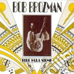 Blue hula stomp - brozman bob cd musicale di Bob Brozman