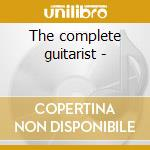 The complete guitarist - cd musicale di Davey Graham