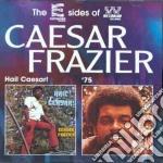 Frazier, Caesar - Hail Caesar! Caesar Fraz cd musicale di Frazier Caesar