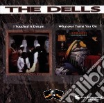 Dells - I Touched A Dream/whatev cd musicale