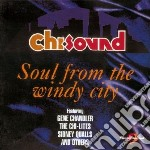 Soul from the windy city - cd musicale di Chi-sound