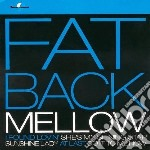Mellow cd musicale di Band Fatback