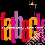 Tonite's all-nite party cd musicale di Band Fatback
