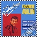 The fabulous... cd musicale di Frankie Avalon