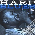 Harp blues - cd musicale di B.walter horton/little walter