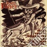 Death chants, breakdown.. - fahey john cd musicale di John Fahey