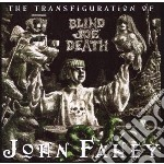 John Fahey - Transfiguration Of Blind Joe cd musicale di John Fahey