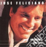 Jose Feliciano - Absolutely The Best cd musicale di Jose' Feliciano