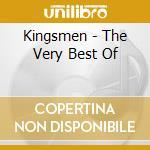Kingsmen - The Very Best Of cd musicale di Kingsmen