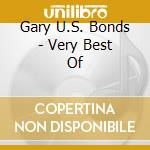 Very best of cd musicale di U.s.bond Gary