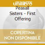 First off cd musicale di Sister Peasall