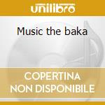 Music the baka cd musicale di Heart of forest
