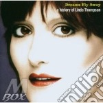 Dreams fly away - thompson richard cd musicale di Linda Thompson