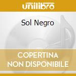 SOL NEGRO cd musicale di RODRIGUES VIRGINIA