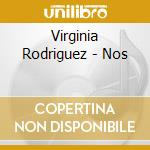 NOS cd musicale di RODRIGUES VIRGINIA