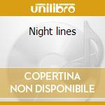 Night lines cd musicale