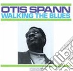 WALKING THE BLUES cd musicale di Otis Spann