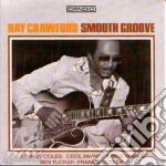 Smooth groove cd musicale di Ray Crawford