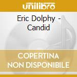 CANDID DOLPHY cd musicale di DOLPHY ERIC