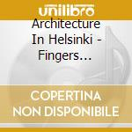 Finger crossed cd musicale di Architecture in hels