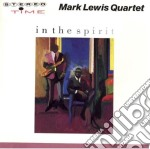 In the spirit - 1988 cd musicale di Mark lewis quartet