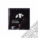 One big town cd musicale di Greg Brown