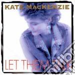 Let them talk - cd musicale di Mackenzie Kate
