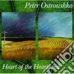 Heart of the heartland - ostroushko peter cd musicale di Ostroushko Peter