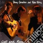 Cut and run - cd musicale di Danny carnahan & robin petrie