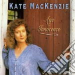 Age of innocence - cd musicale di Mckenzie Kate