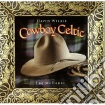 Cowboy celtic - cd musicale di Wilkie David