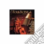 Folkscene heart of studio - cd musicale di B.cockburn/d.alvin/r.thompson