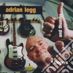 Fingers and thumbs - cd musicale di Adrian Legg