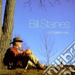 Bill Staines - October's Hill cd musicale di Staines Bill