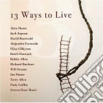 13 WAYS TO LIVE cd musicale di ARTISTI VARI