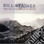 The second million miles cd musicale di Staines Bill