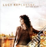 OVER THE HILLS cd musicale di LUCY KAPLANSKY