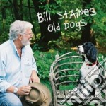 Old dogs cd musicale di Staines Bill