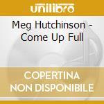 COME UP FALL cd musicale di HUTCHINSON MEG
