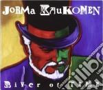 RIVER OF TIME cd musicale di KAUKONEN JORMA