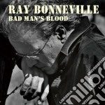 Bad man's blood cd musicale di Ray Bonneville
