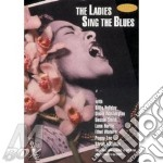 Ladies sing the blues dvd - cd musicale di B.holliday/s.vaughan/b.smith &
