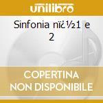 Sinfonia n�1 e 2 cd musicale