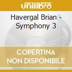 Symphony no.3 cd musicale di Havergal